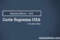 Roberto Mazzoni – La Corte Suprema e il Ku Klux Klan